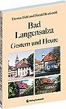 Bad Langensalza - Gestern und Heute